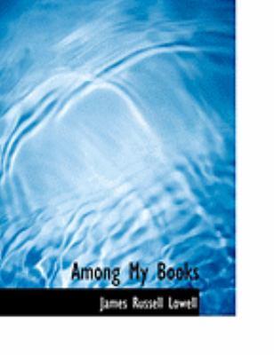 Among My Books 9780559042461