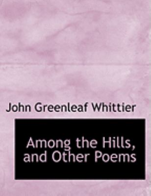 Among the Hills, and Other Poems 9780554979670