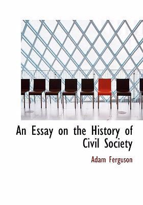 An Essay on the History of Civil Society 9780554228174