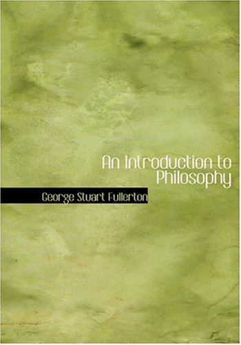 An Introduction to Philosophy 9780554259246