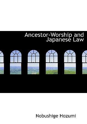 Ancestor-Worship and Japanese Law