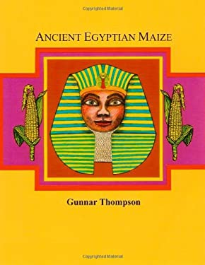 Ancient Egyptian Maize I 9780557303083