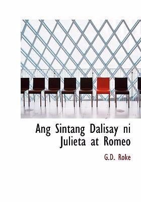 Ang Sintang Dalisay Ni Julieta at Romeo 9780554225012