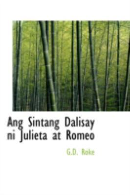 Ang Sintang Dalisay Ni Julieta at Romeo 9780554318042