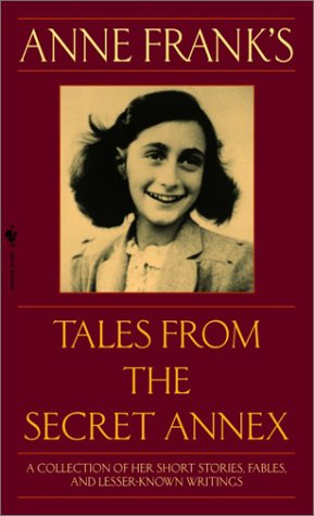 Anne Frank's Tales from the Secret Annex 9780553586381
