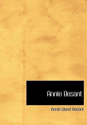 Annie Besant 9780554241289