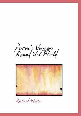 Anson's Voyage Round the World 9780554272405