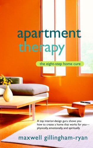 Apartment Therapy: The Eight Step Home Cure 9780553383126