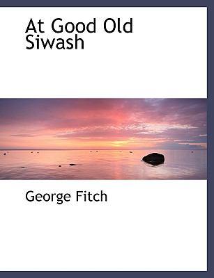 At Good Old Siwash 9780554500102