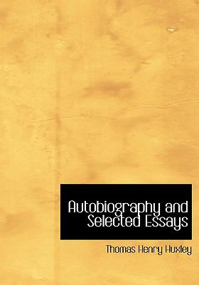 Autobiography and Selected Essays 9780554215211