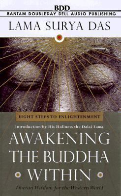 Awakinging the Budda Within: Eight Steps to Enlightenment: Tibetan Wisdom for the Western World 9780553477900