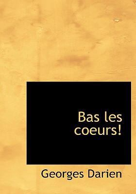Bas Les Coeurs! 9780554273440
