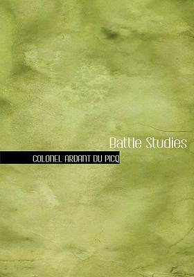 Battle Studies 9780554224138