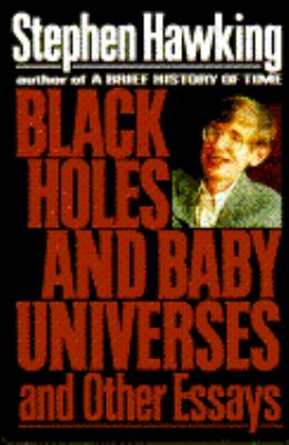 Black Holes and Baby Universes 9780553095234