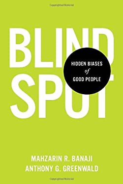 Blindspot: Hidden Biases of Good People 9780553804645