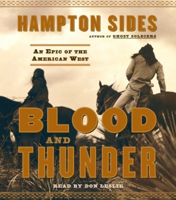 Blood and Thunder: An Epic of the American West 9780553756814
