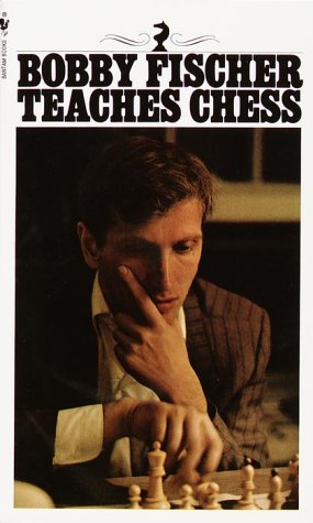 Bobby Fischer Teaches Chess 9780553263152