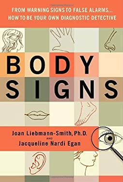 Body Signs: How to Be Your Own Diagnostic Detective 9780553805079