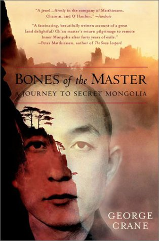 Bones of the Master: A Journey to Secret Mongolia 9780553379082