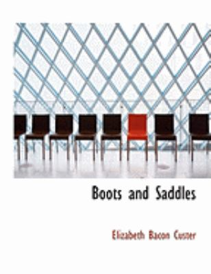 Boots and Saddles 9780554988900