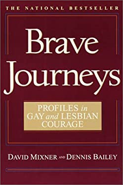 Brave Journeys: Profiles in Gay and Lesbian Courage 9780553380088