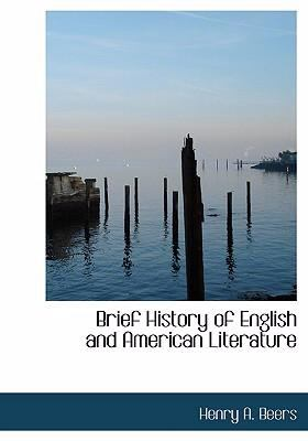 Brief History of English and American Literature 9780554293073