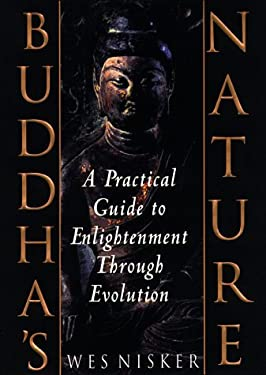 Buddha's Nature: A Practical Guide to Enlightenment Through Evolution 9780553106015