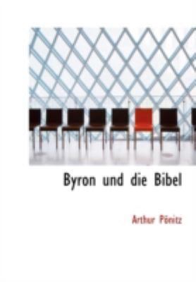 Byron Und Die Bibel 9780554645612