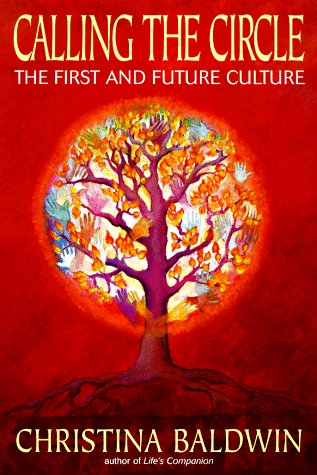 Calling the Circle : The First and Future Culture