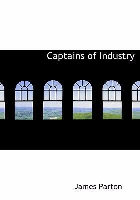 Captains of Industry 9780554277066