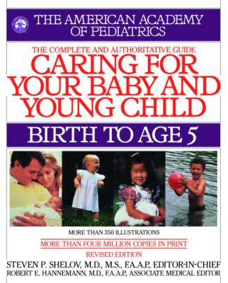 Caring for Your Baby and Young Child, Revised Edition: Birth to Age 5 9780553382907