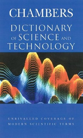 Chambers Dictionary of Science and Technology 9780550141101