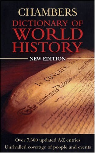 Chambers Dictionary of World History 9780550100948