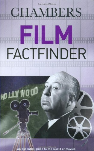 Chambers Film Factfinder: An Essential Guide to the World of Movies 9780550101976