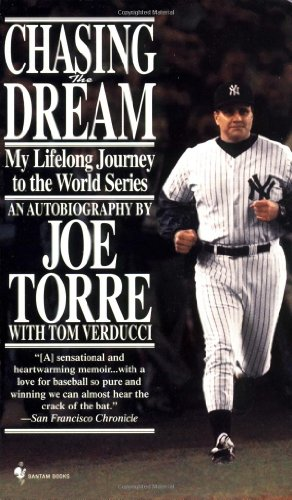 Chasing the Dream: My Lifelong Journey to the World Series 9780553579079