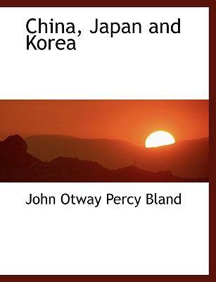 China, Japan and Korea 9780554462165