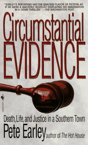 Circumstantial Evidence: Death, Life, and Justice in a Southern Town 9780553573480