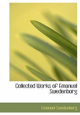Collected Works of Emanuel Swedenborg 9780554281087