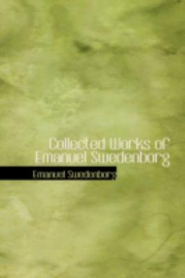Collected Works of Emanuel Swedenborg 9780554374116