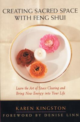 Creating Sacred Space with Feng Shui 9780553069167