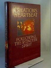 Creation's Heartbeat: Following the Reindeer Spirit 9780553073003