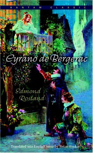 Cyrano de Bergerac: An Heroic Comedy in Five Acts 9780553213607