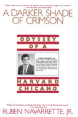 Darker Shade of Crimson: Odyssey of a Harvard Chicano 9780553374278