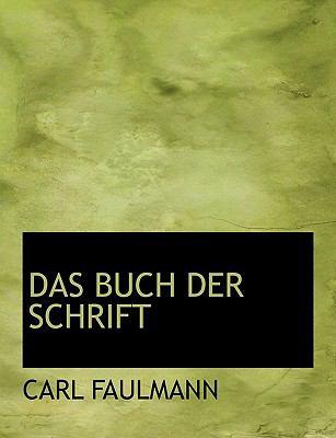 Das Buch Der Schrift 9780554520452