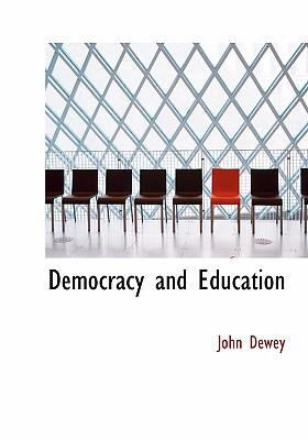 Democracy and Education 9780554260990
