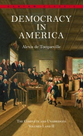 Democracy in America: The Complete and Unabridged Volumes I and II 9780553214642