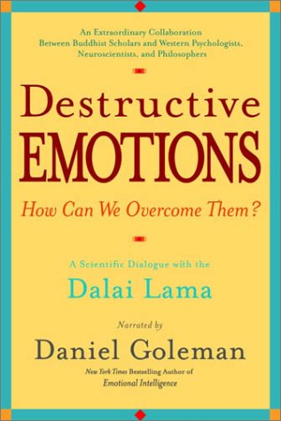 Destructive Emotions: A Scientific Dialogue with the Dalai Lama 9780553801712
