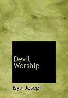Devil Worship 9780554299549