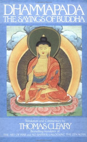 Dhammapada: The Sayings of Buddha 9780553373769