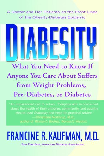 Diabesity: A Doctor and Her Patients on the Front Lines of the Obesity-Diabetes Epidemic 9780553383799